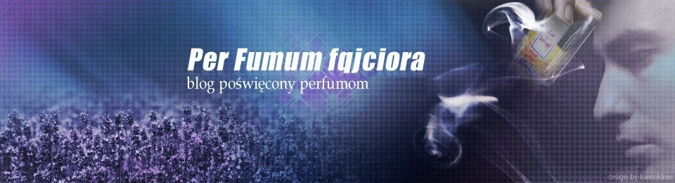 Perfumowy blog fqjciora